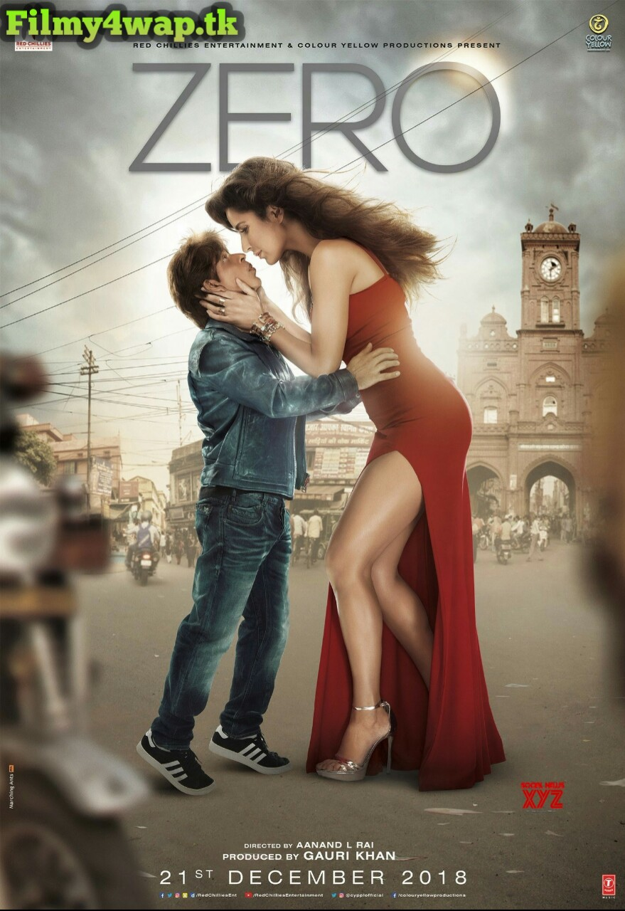 Zero (2018) HD Print 480p Hindi Full Movie Filmywap 720p