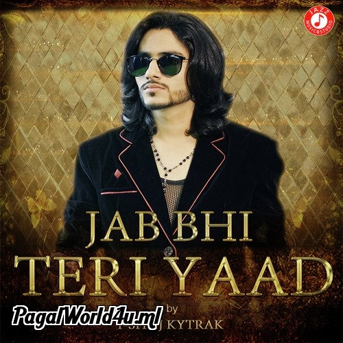 Jab Bhi Teri Yaad   Official Music 192 Kbps